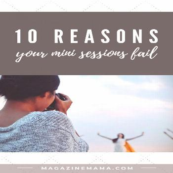 10 Reasons Your Photography Mini Sessions Fail It's that time of year when photography mini session