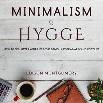 Minimalism & Hygge: How to Declutter Your Life & the Danish