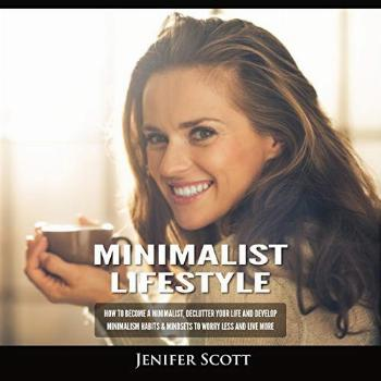 Minimalist Lifestyle How to Become a Minimalist, Declutter