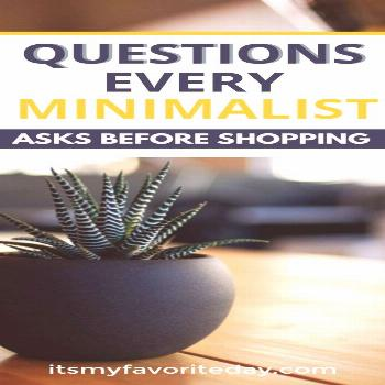 Questions Every Minimalist Asks When it comes to living a minimalist lifestyle, you need to be inte