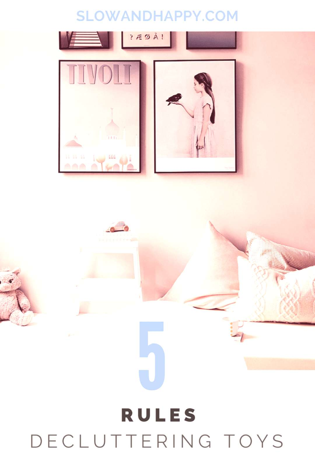Rules for Decluttering Toys Slow And Happy blog about simple life. minimalist, minimalism rules, m